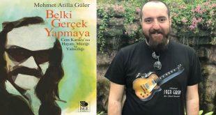 Mehmet Atilla Güler | Belki Gerçek Yapmaya » Röportaj